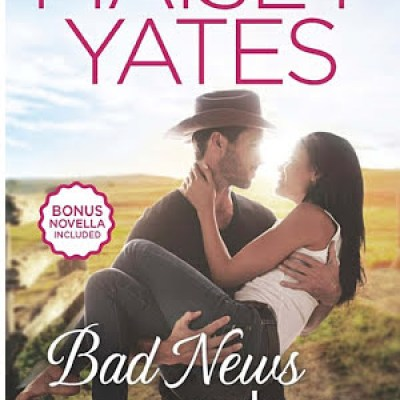 Review Post : Bad News Cowboy by Maisey Yates (5 Stars)