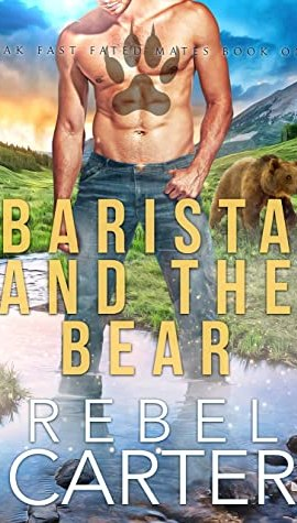 Review Post : Barista and the Bear by Rebel Carter