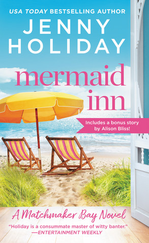 Small Towns and Second Chances : Romance Review Post of Mermaid Inn by Jenny Holiday