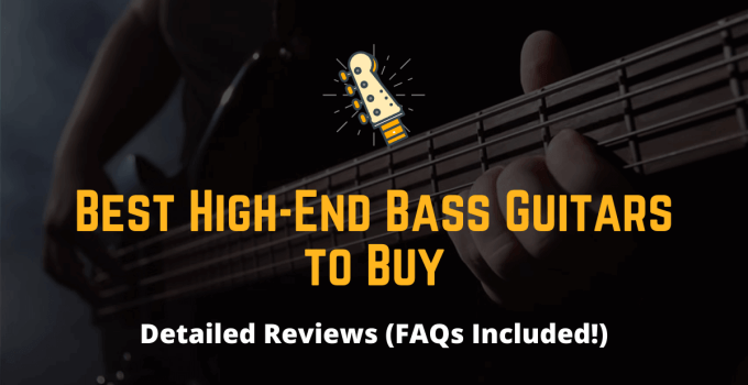 top 5 best high-end bass guitars to buy in 2020