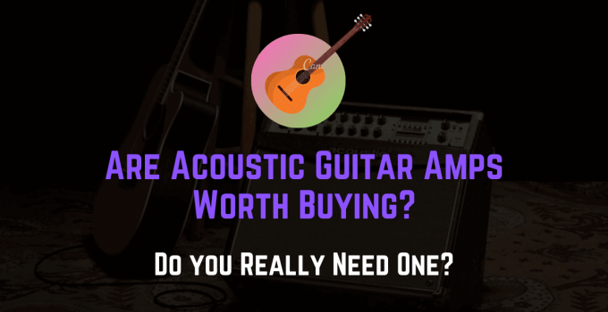 are acoustic guitar amps worth it