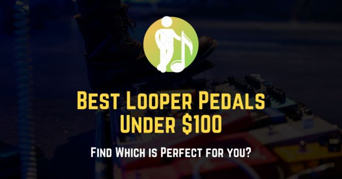 best looper pedals under 100