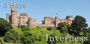 3 Days - Inverness