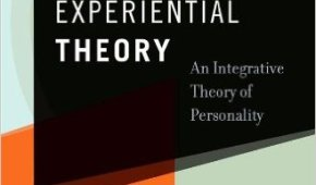 Legendary Psychologist Dr. Seymour Epstein on theCognitive-Experiential Self-Theory of Personality