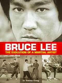 Bruce Lee - The Evolution of a Martial Artist