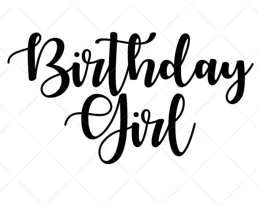 Download Birthday Girl SVG Cricut Silhouette | Scotties Designs