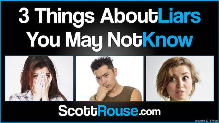 3 Things You May Not Know About Liars