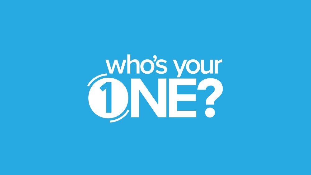 Who\'s Your One?