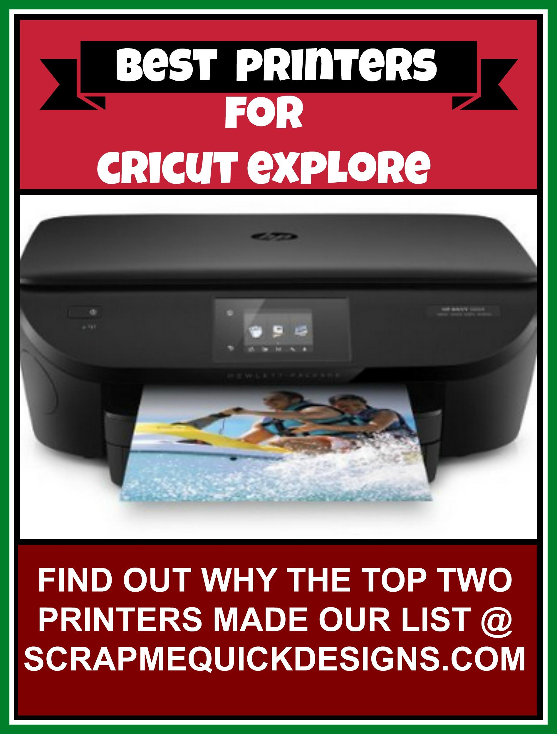 Top Two Printers for Cricut Explore - Scrap Me Quick Designs