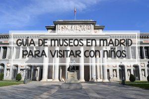 GUÍA DE MUSEOS EN MADRID