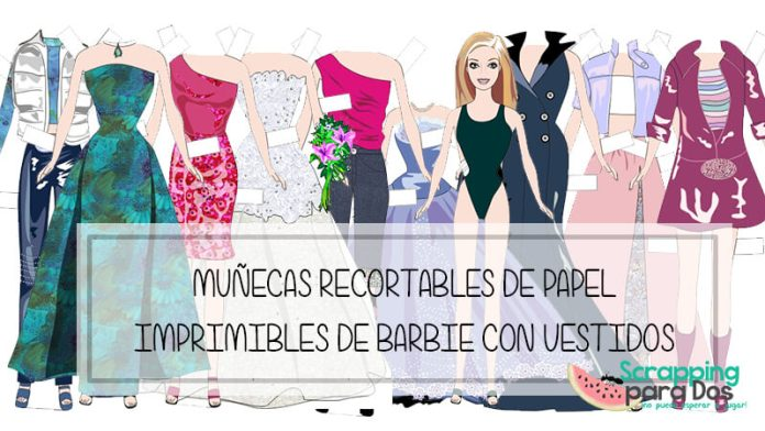 Muñecas recortables de papel con vestidos de Barbie