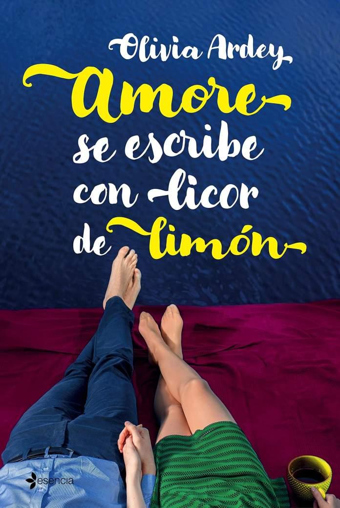 Amore se escribe con licor de limón de Olivia Ardey