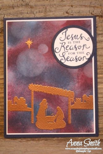 Bokeh Technique Stampin' Up! Joyful Nativity Christmas Card also uses Reason for the Season set