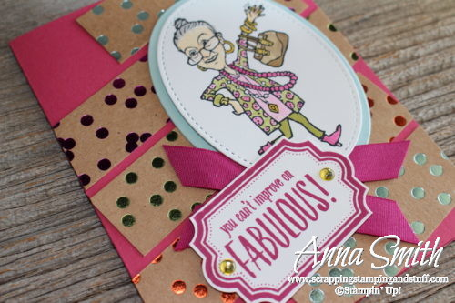You are fabulous friend card made with the Stampin' Up! You've Got Style and Labels to Love stamp sets and Foil Frenzy designer paper