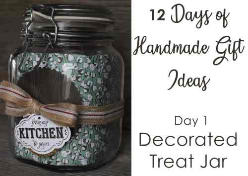 12 Days of DIY Handmade Gift Ideas - Day 1 - decorated treat jar with Stampin' Up! Label Me Pretty stamp set
