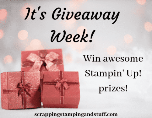 Join in the fun with Stampin Up giveaway week and win fun prizes all week!