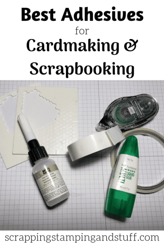 Best Adhesives For Cardmaking and Scrapbooking