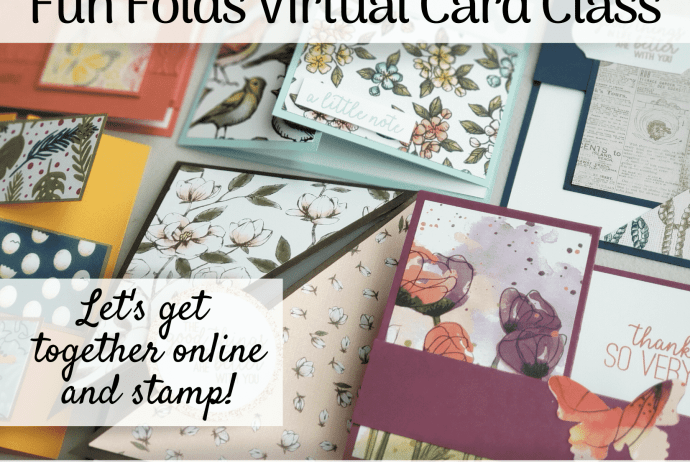 Join In With This Fun Folds Virtual Card Class! Let's Get Together Online And Stamp!