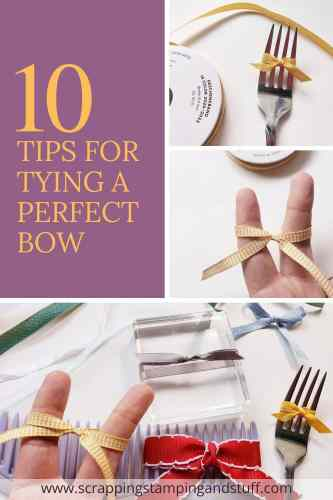 10 Tips For How To Tie A Perfect Bow For Cards, Scrapbooking, And Other Craft Projects