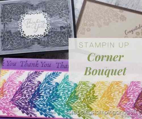 Get entered to win the Stampin Up Corner Bouquet or get it free right now with your product order during Sale-a-bration!