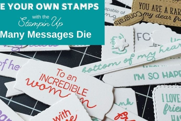 Customize the greetings you use with the Stampin Up Many Messages bundle, and make hundreds MORE tags in minutes!