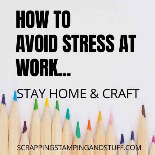 How to avoid stress at work, stay at home and craft