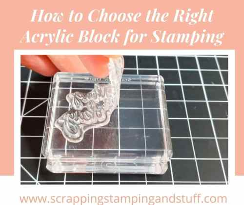 Clear acrylic blocks for stamping, cardmaking and crafting are a staple supply in craft collections. Learn everything about them here!