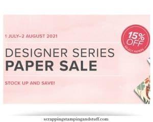 Stampin Up Designer Paper Sale July 1 - August 2