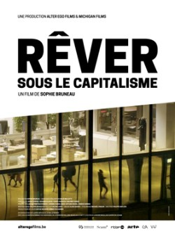 Rêver sous le capitalisme : Projection @ Namur