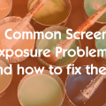 3 Common Screen Exposure Problems (and how to fix them)
