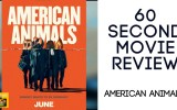 American Animals movie review video