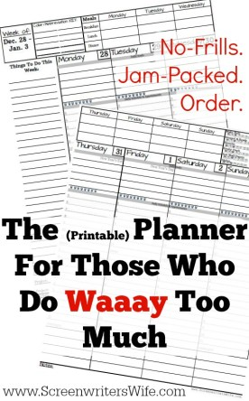 The free 2017 Planner For Those Who Do Too Much.