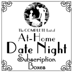 The ORIGINAL List of At Home Date Night Subscription Boxes (w/promo codes!)