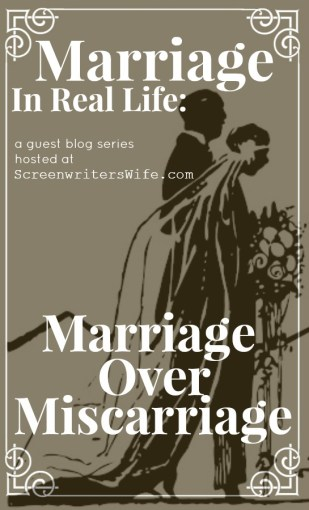 marriage over miscarriage