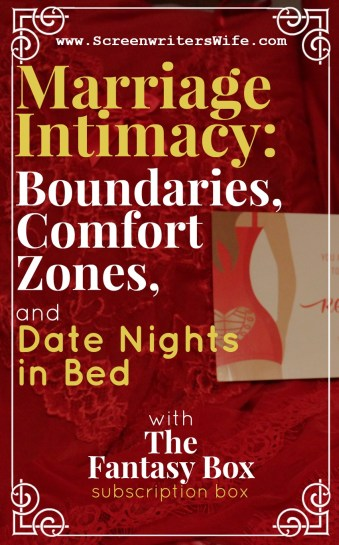 Marriage Intimacy: Boundaries, Comfort Zones, and Date Nights in Bed w/The Fantasy Box review