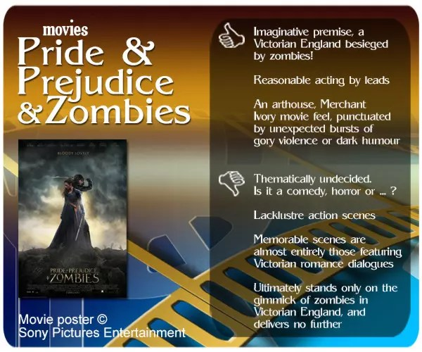 Pride and Prejudice and Zombies movie review. 3 thumbs up and 4 thumbs down.