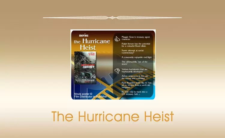 The Hurricane Heist Movie Review