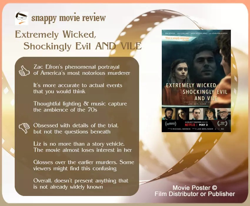 Extremely Wicked, Shockingly Evil and Vile review: 3 thumbs-up and 4 thumbs-down