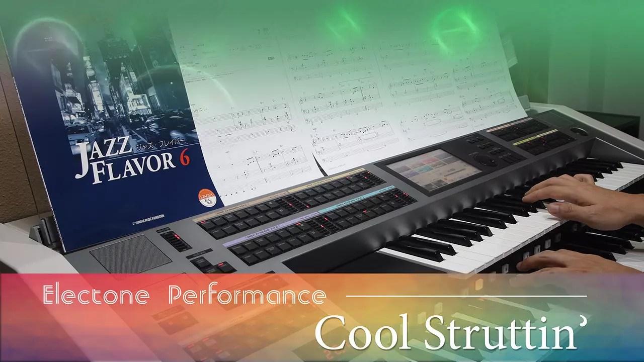 Cool Struttin' Yamaha Electone Cover