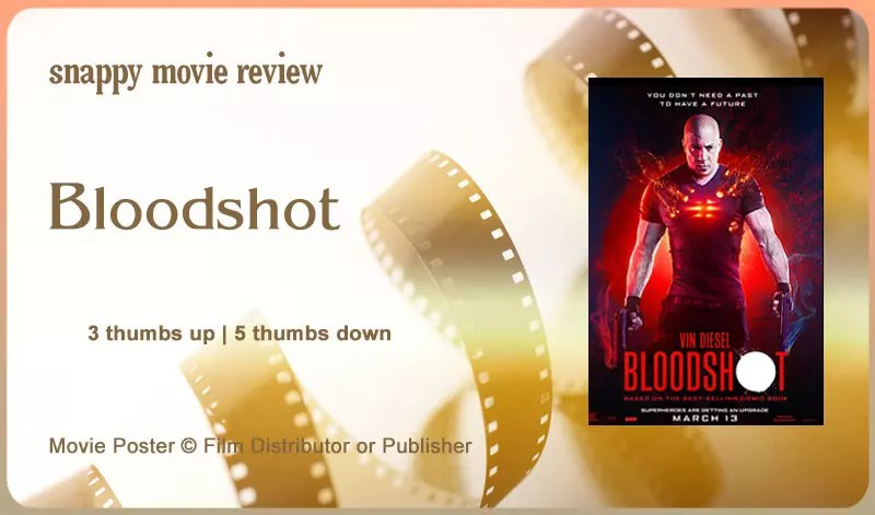 Bloodshot Movie Review
