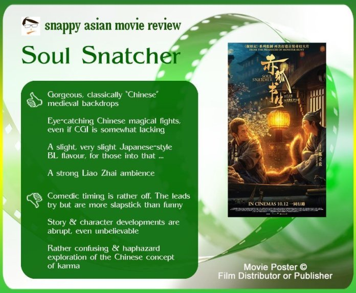 Soul Snatcher (赤狐书生) Review: 4 thumbs-up and 3 thumbs-down.