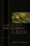 Learn To Read New Testament Greek by Black