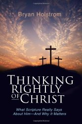 Book - Thinking Rightly of Christ