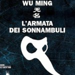 WuMing_armata_sonnambuli