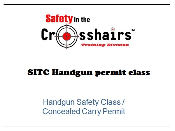 Handgun Safety Class/ Concealed Carry Permit