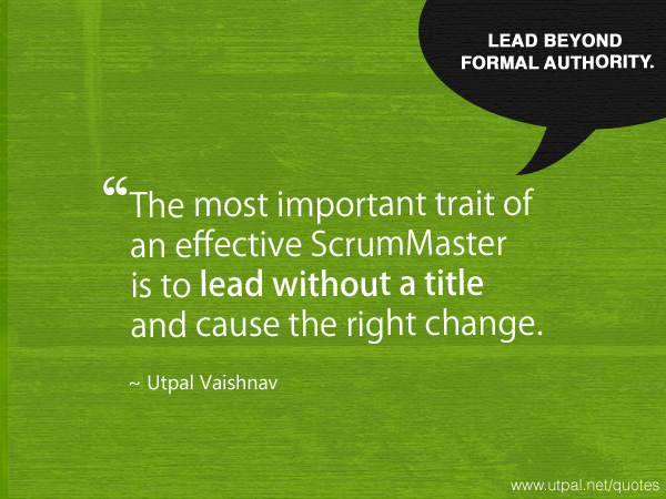 The Most Important Trait of an Effective ScrumMaster