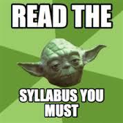 Yoda says read the syllabus