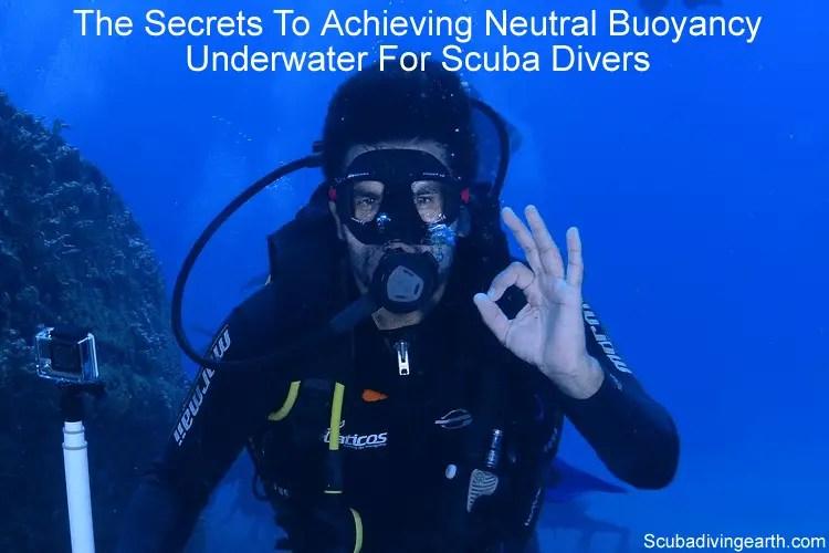 The secret to achieving neutral buoyancy underwater for scuba divers