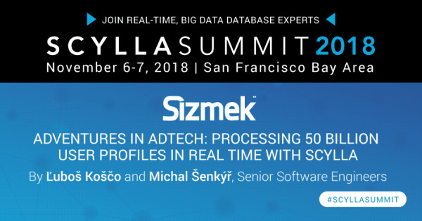 Scylla Summit Preview: Adventures in AdTech: Processing 50 ...