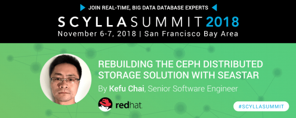 Scylla Summit Preview: Rebuilding the Ceph Distributed ...